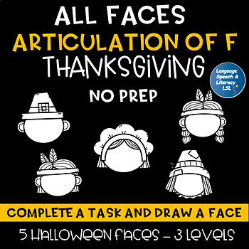All Faces -  No Prep Articulation of F Thanksgiving Speech Therapy Intervention