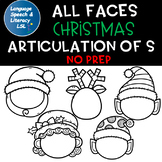 All Faces -  No Prep Christmas Articulation of  S