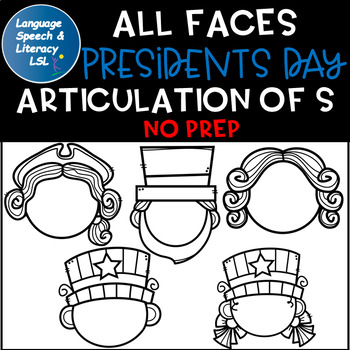 All Faces -  No Prep Presidents Day Articulation of  S Sound  Speech Therapy