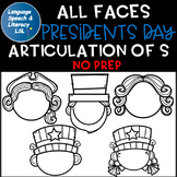 *All Faces -  No Prep Presidents Day Articulation of  S Sound  Speech Therapy