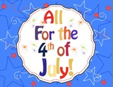 4th of July - Independence Day Mini Unit