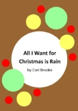 All I Want For Christmas Is Rain by Cori Brooke and Megan Forward - 5 Worksheets