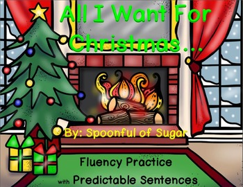 All I Want for Christmas (Fluency Practice System)