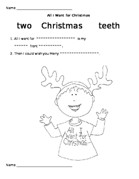 All I Want For Christmas Is My Two Front Teeth.All I Want For Christmas Is My Two Front Teeth Worksheets