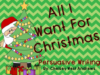 All I Want for Christmas Persuasive Writing Pack