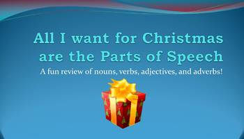 All I Want for Christmas are the Parts of Speech