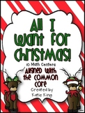 All I want for Christmas: 10 Common Core Math Centers
