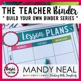 The Teacher Binder {Basic Edition}