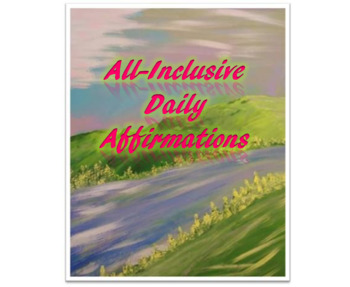 All-Inclusive Daily Affirmations