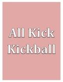 All Kick Kickball - Large Group PE Activity