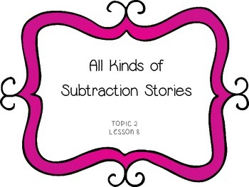 All Kinds of Subtraction Stories - First Grade enVision Math
