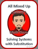 All Mixed Up: Solving Systems with Substitution