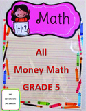 All Money Math for Grade 5