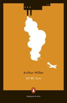All My Sons by Arthur Miller Test or Quiz with Answer Key