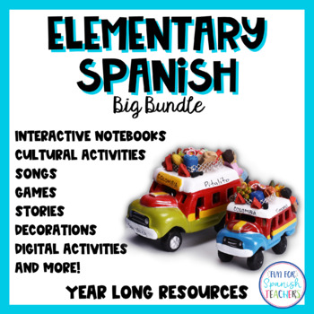 Year Long Spanish Resources for Elementary Spanish Curriculum