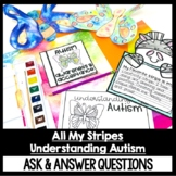 All My Stripes and Understanding Autism Guided Reading Ask