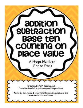 All NUMBER SENSE: Addition, Subtraction, Base Ten, Counting On, Place Value