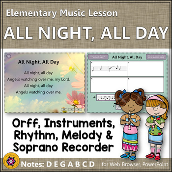 Orff Arrangement ~ All Night, All Day: Orff, Recorder, Instruments & Melody