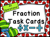 All Operations Fraction Task Cards