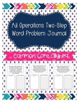 All Operations Two - Step Word Problem Journal