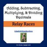 Adding, Subtracting, Multiplying, and Dividing Decimals Math Relay