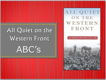 All Quiet on the Western Front - ABCs of the Novel