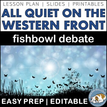 All Quiet on the Western Front Fishbowl Debate