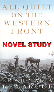 All Quiet on the Western Front Novel Study Bundle!