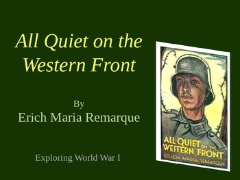 All Quiet on the Western Front - PowerPoint (can be modified)