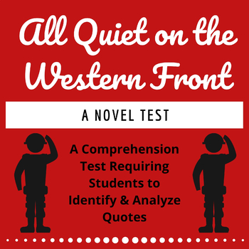 All Quiet on the Western Front: Comprehension Quotes Test
