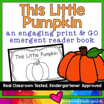 """This Little Pumpkin"" Predictable, Rhyming Emergent Reader Book for Sight Words!"