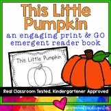 "Pumpkin Predictable, Rhyming Emergent Reader Book: ""This Little Pumpkin"""