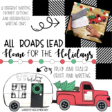 All Roads Lead Home Truck and Trailer Craft and Writing