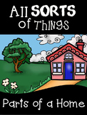 All SORTS of Things: Parts of a Home