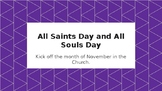All Saints Day and All Souls Day Powerpoint