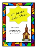 Saint Project in a Day: All Saints Quiz Show