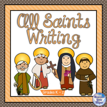Catholic All Saints Writing Grades K - 2