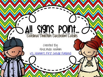 All Signs Point To... Cardinal Direction Classroom Labels