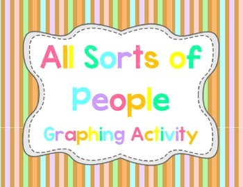 All Sorts of People Graphing Activity