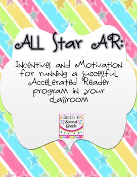 All-Star AR: Motivation, Incentives, and Rewards for Accelerated Reader