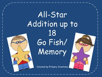 All-Star Addition up to 18 Go Fish/Memory