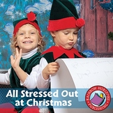 All Stressed Out at Christmas Gr. PK-8