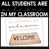 All Students Are Welcome in My Classroom Poster