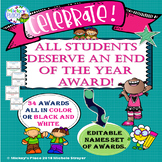 All Students Deserve An End Of The Year Award Editable Set