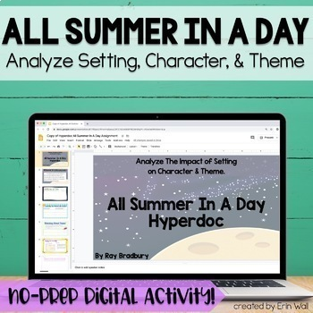 All Summer In A Day - Hyperdoc: Google Drive/Google Classroom Activity