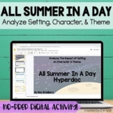 All Summer In A Day - Hyperdoc: Google Drive/Google Classr