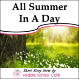 Short Story Unit for All Summer In A Day - Reading Guide
