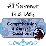 All Summer in a Day: Comprehension & Analysis Questions
