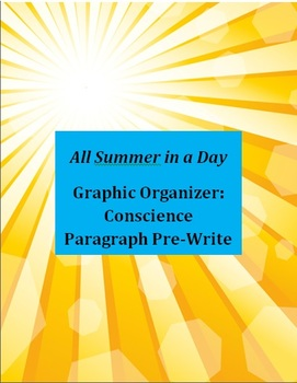 All Summer in a Day Graphic Organizer: Conscience Paragraph Pre-Write