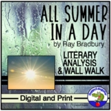 All Summer in a Day Literary Analysis Wall Walk